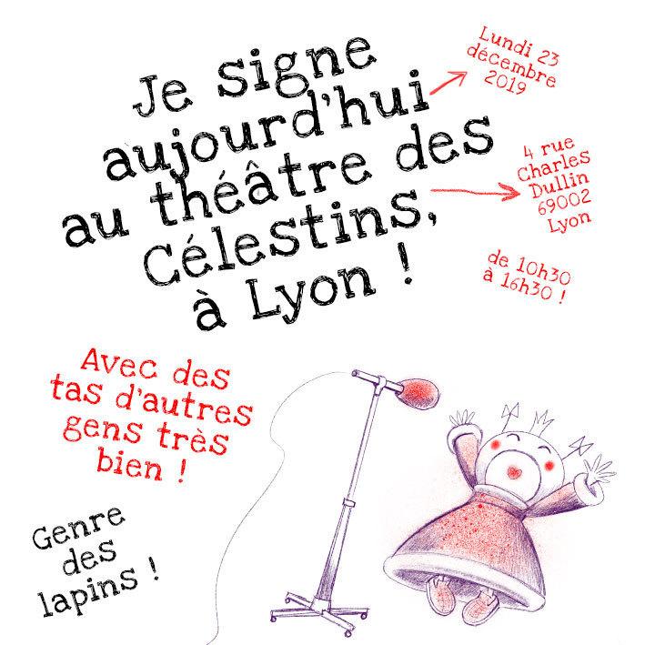 Signature au théâtre des Célestins, à Lyon, le 23 décembre 2019